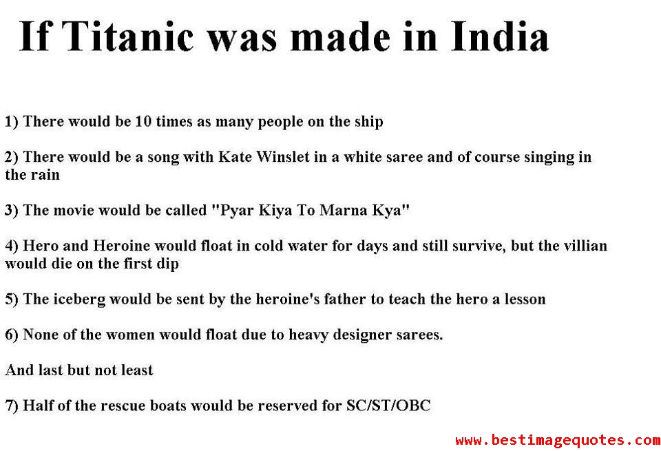 If Titanic was made in India-funny