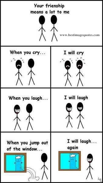 Funny I Love You Quotes For Best Friends : Funny Trolls #5 Your friendship means a lot to me