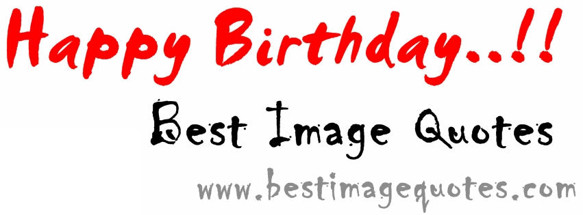 Happy Birthday Best Image Quotes